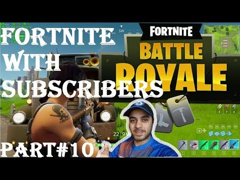 FORTNITE WITH SUBSCRIBERS HINDI part 10 Ps4
