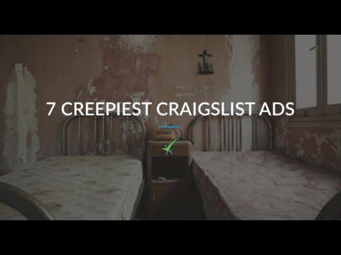 7 Creepiest Craigslist Classifieds Ever