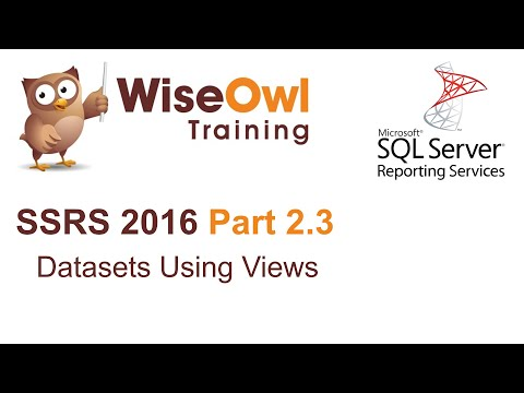 SSRS 2016 Part 2.3 - Datasets Using Views