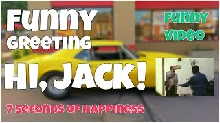 Hi, Jack 🔸 7 second of happiness FUNNY Video 😂#354