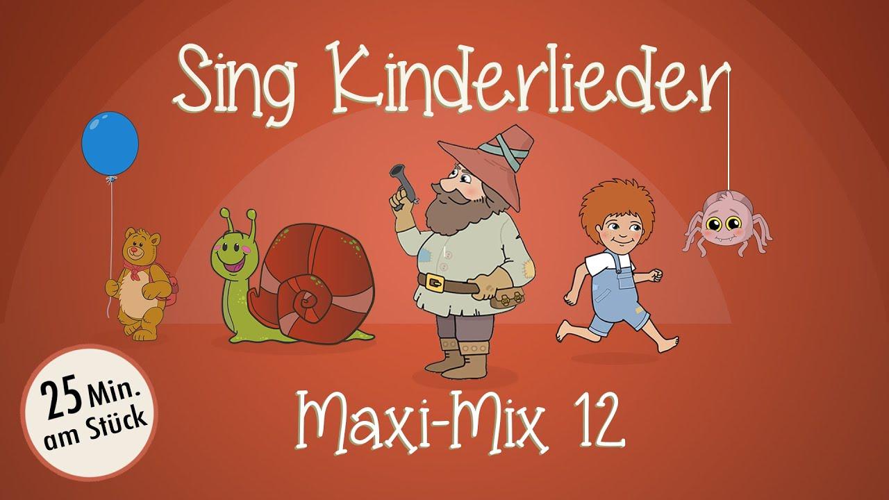 Sing Kinderlieder Maxi-Mix 12: Bei Müllers hats gebrannt | Itze Bitze Spinne | Kleine Schnecke