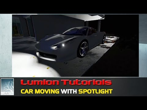 Lumion Tutorials   Car moving with spotlight