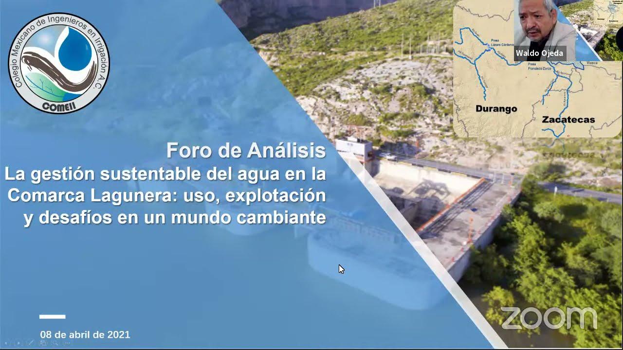 Foro: La gestión sustentable del agua en la Comarca Lagunera