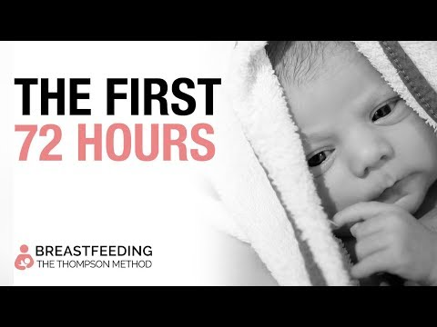 Breastfeeding: The Importance of the First 72 Hours