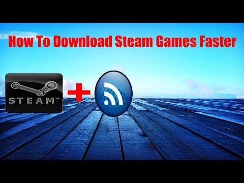 How to increase your download speed on steam - No Downloads