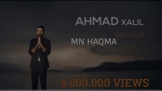 Download Ahmad Xalil - Mn Haqma 2019 Video