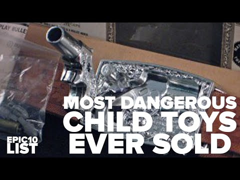 10 MOST DANGEROUS Kid Toys Ever Sold #2