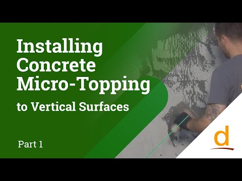 How to apply Concrete Micro-topping to Vertical Surfaces? Part 1/2