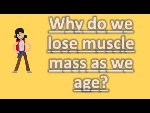 Why do we lose muscle mass as we age ? |Frequently ask Questions on Health