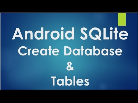 Android SQLite Tutorial - 1 - Create database and tables