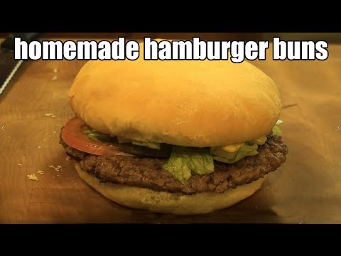 how to make homemade hamburger buns the only recipe you will need