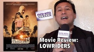 My Review of 'LOWRIDERS' | Not Fast And Furious, It's Low And Slow!