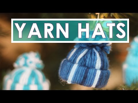 How to Craft YARN HATS | Christmas Ornaments