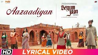 Aazaadiyan   Lyrical Video  Begum Jaan  Sonu Nigam  Rahat Fateh Ali Khan  Anu Malik  Vidya Balan