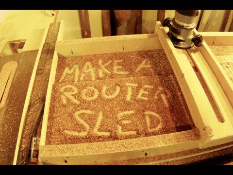 Make a Router Sled