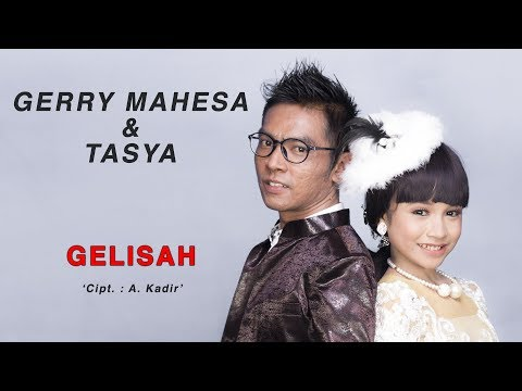 Gerry Mahesa Feat Tasya Gelisah
