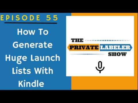 How To Generate Huge Email Lists With Amazon Kindle - EP55 Amazon FBA