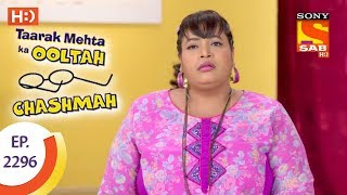 Taarak Mehta Ka Ooltah Chashmah - तारक मेहता - Ep 2296 - 21st September, 2017