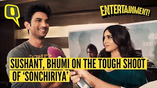 Sushant Singh Rajput and Bhumi Pednekar on the difficulties of shooting 'Sonchiriya' and more.