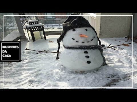 How to Make a Snowman - Como fazer um Boneco de Neve