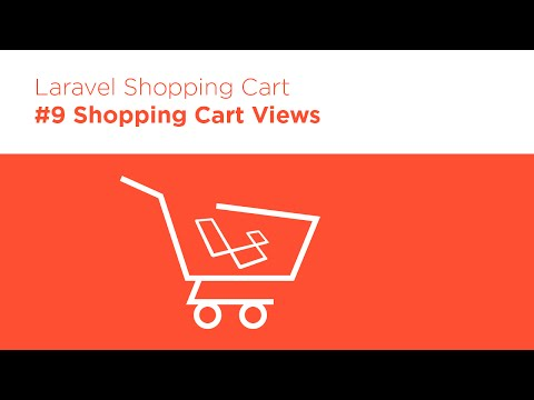 Laravel 5.2 PHP - Build a Shopping Cart - #9 Cart Views