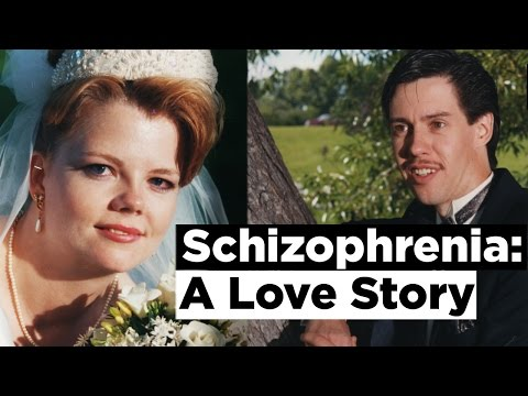 Schizophrenia: A Love Story