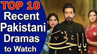 Top 10 Best Super Hit Recent Pakistani Dramas to Watch