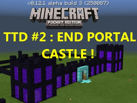 THINGS TO DO IN MCPE 0.12.0 #2 : BUILD A NETHER PORTAL CASTLE !