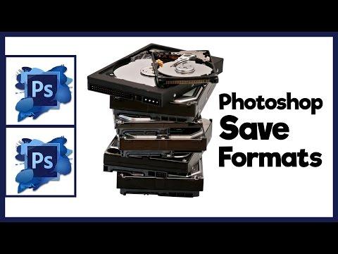 Photoshop CS5 Tutorial - Understanding and Utilizing Photoshop CS5 Save Formats