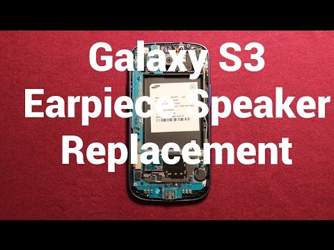 Galaxy S3 Earpiece Speaker Replacement How To Change