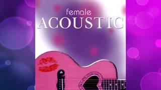 Female Acoustic [Full Album]