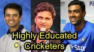 8 Highly Educated Indian Cricketers
