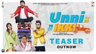 Unni Ikki (Official Teaser) Jagjeet Sandhu | Karamjit Anmol | Sawan Rupowali | New Punjabi Movie