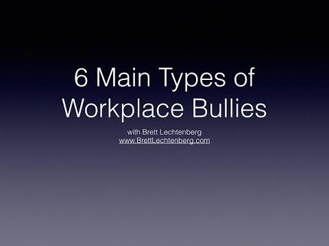 http://www.brettlechtenberg.com/6 types of workplace bullies - Brett Lechtenberg