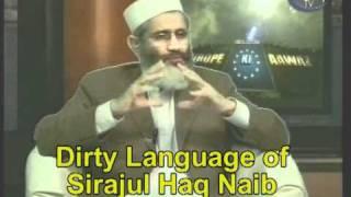 Dirty Language of Sirajul Haq Naib Ameer Jamat e Islami