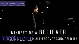 Mindset of a Believer | Imam Omar Suleiman | #YC2K16