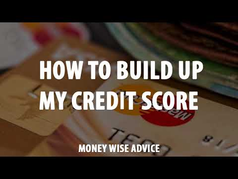 How to build up my credit score