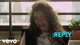 Lorde - ASK:REPLY 2 (VEVO LIFT)