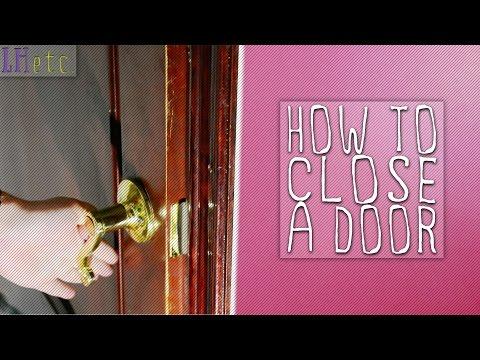 How to Close a Door