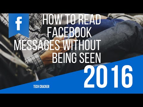 How To Read Facebook Messages Without Being Seen (2016) NEW