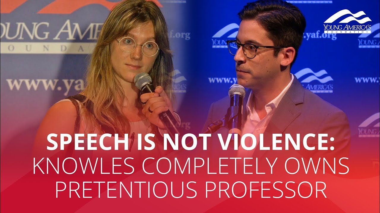 SPEECH IS NOT VIOLENCE: Knowles completely owns pretentious professor