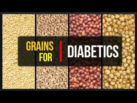Best Grains for Diabetics | Grains Good For Diabetes | Healthy Grains for Diabetics