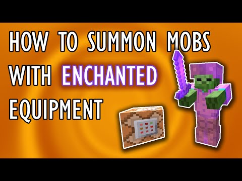 HOW TO SUMMON MOBS WITH ENCHANTED EQUIPMENT | Comment to Command #1