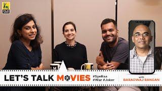 Sye Raa | War | Joker | Spoiler Alert | Let's Talk Movies | Film Companion