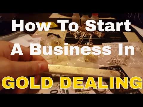 How to start a business in gold dealing