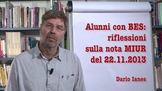Alunni con BES: riflessioni sulla nota MIUR del 22.11.2013 Dario Ianes