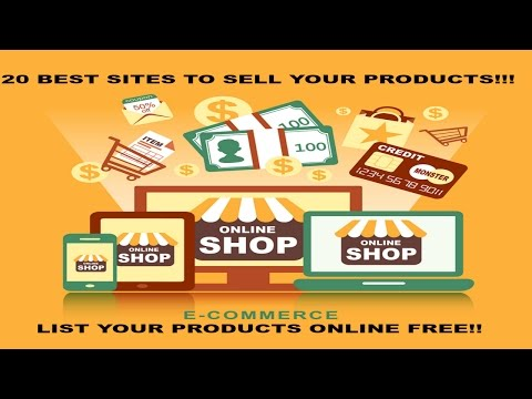 20 Best Websites To Sell Your Products! The Best Websites To Sell Online 2016!