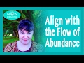 Align with the Flow of Abundance - Energy Healing for Manifesting Money