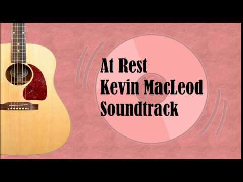 At Rest - Kevin MacLeod - ROYALTY FREE MUSIC - Soundtrack