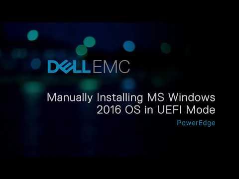 Manually Installing MS Windows 2016 OS in UEFI Mode